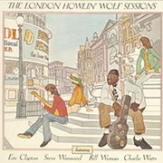 ザ・ロンドン・ハウリン・ウルフ・セッションズ +3