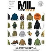 MIL SPEC STYLE-本物だから差が付く。MIL SPECな冬の着こなし。(総合ムック) [ムックその他]