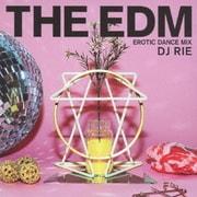 EDM~エロティック・ダンス・ミックス~