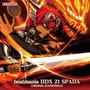 beatmania ⅡDX 21 SPADA ORIGINAL SOUNDTRACK