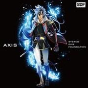 AXIS (TVアニメ「ノブナガ・ザ・フール」エンディング主題歌)