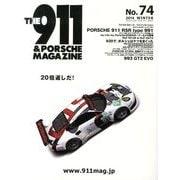 THE 911 & PORSCHE MAGAZINE (ザ 911 ポルシェ マガジン) 2014年 01月号 [雑誌]