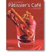 Patissier's Cafe-コヤマススムパティシエが作るカフェレシピ(旭屋出版MOOK) [ムックその他]