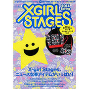 X-girl Stages 2014 Spring [ムックその他]