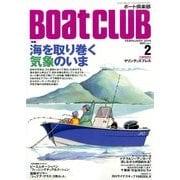 Boat CLUB (ボートクラブ) 2014年 02月号 [雑誌]