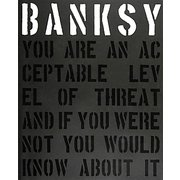 BANKSY YOU ARE AN ACCEPTABLE LEVEL OF THREAT【日本語版】 [単行本]
