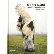 WILDER MANN(ワイルドマン)―欧州の獣人-仮装する原始の名残 [単行本]