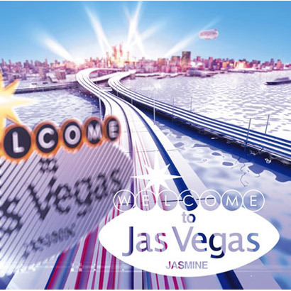 JASMINE/Welcome to Jas Vegas
