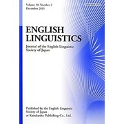ENGLISH LINGUISTICS―Journal of the English Linguistic Society of Japan〈Volume 30,Number 2 December 2013〉 [全集叢書]