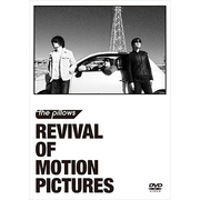REVIVAL OF MOTION PICTURES