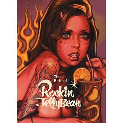 The Birth of Rockin'Jelly Bean [単行本]