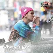 Who are you ~愛のフラワー~