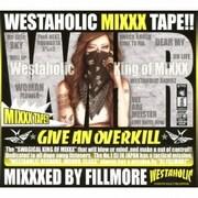 WESTAHOLIC MIXXX TAPE!! MIXXXED BY FILLMORE