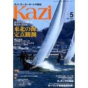 KAZI (カジ) 2014年 05月号 [雑誌]