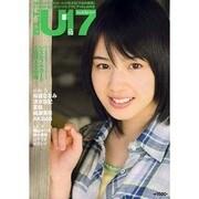 B.L.T. U-17 Vol.10(TOKYO NEWS MOOK 150号) [ムックその他]