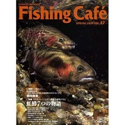 Fishing Cafe Vol.47(2014SPRING [単行本]