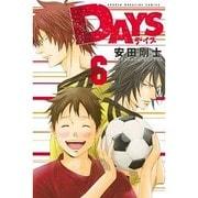 DAYS 6(少年マガジンコミックス) [コミック]