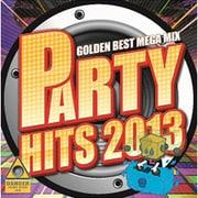 PARTY HITS2013 ~GOLDEN BEST MEGAMIX ~