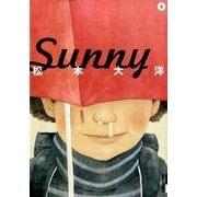 Sunny<5>(IKKI COMIX) [コミック]