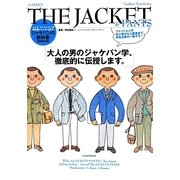 THE JACKET & PANTS―ジャケパンの教科書 新装改訂版 (メンズファッションの教科書シリーズ〈vol.3〉) [単行本]