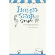 HOME SHOP style [単行本]