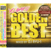 YO-GAKU GOLDEN BEST mixed by DJ RYU-1