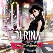 ZOO OUT MIXED BY DJ RINA All Mix Edition