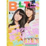 B.L.T. (ビーエルティー) 関西版 2014年 09月号 [雑誌]
