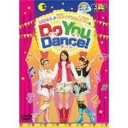 ハッピー!クラッピー Do You Dance!