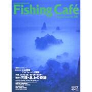 Fishing Cafe Vol.48(2014AUTUMN [単行本]