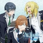 アクターズ - Extra Edition 2 -feat.颯馬、燎、水月