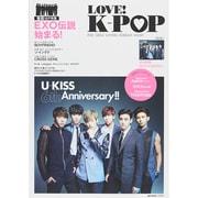 LOVE! K-POP (e-mook) [ムックその他]