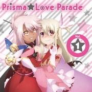 TVアニメ「Fate/kaleid liner プリズマ☆イリヤ ツヴァイ!」キャラクターソング Prisma★Love Parade Vol.1