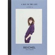 reichel~a day in the LIFE 吉田怜香 (著) [単行本]
