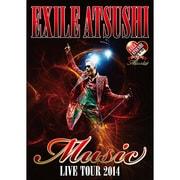 EXILE ATSUSHI LIVE TOUR 2014 Music