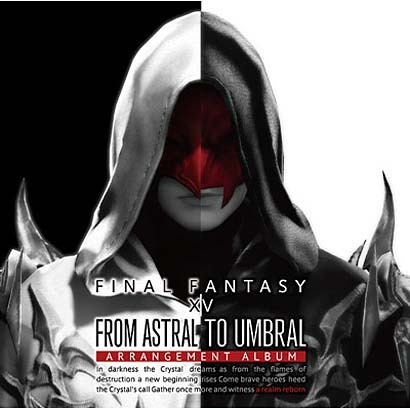 From Astral to Umbral ~FINAL FANTASY ⅩⅣ:BAND & PIANO Arrangement Album~ 【Blu-ray Disc Music】 [Blu-ray Disc]