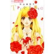 True Love 6(少コミフラワーコミックス) [コミック]