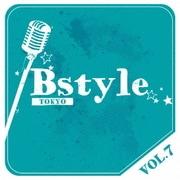 Bstyle TOKYO vol.7