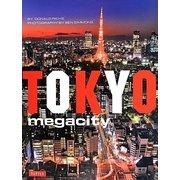 Tokyo Megacity [単行本]