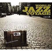 世界のジャズ航海 WORLD JAZZ VOYAGE