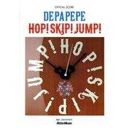 DEPAPEPE HOP!SKIP!JUMP-オフィシャル・スコア [単行本]