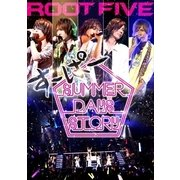 ROOT FIVE JAPAN TOUR 2014 すーぱー SUMMER DAYS STORY 祭りside