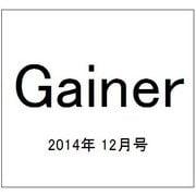 Gainer (ゲイナー) 2014年 12月号 [雑誌]