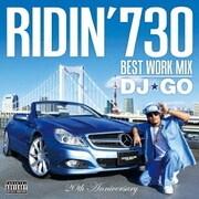 RIDIN'730 BEST WORK MIX DJ★GO