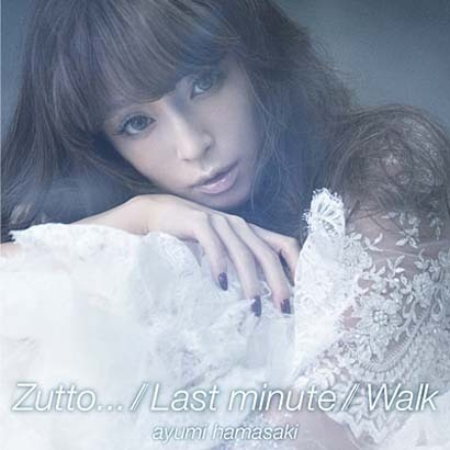 ayumi hamasaki/Zutto.../Last minute/Walk