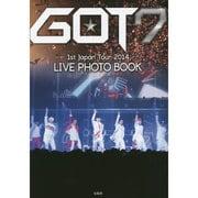 GOT7 1st Japan Tour 2014 LIVE PHOTO BOOK [単行本]