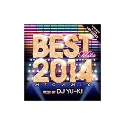 DJ YU-KI/ベスト・ヒッツ・2014・メガミックス