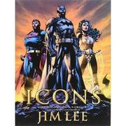ICONS:DCコミックス&ワイルドストーム―アート・オブ・ジム・リー [単行本]