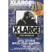 XLARGE2014HOLIDAY COLLECTION [ムックその他]