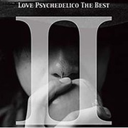 LOVE PSYCHEDELICO THE BEST Ⅱ